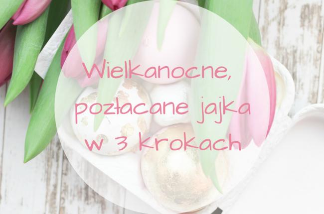 pozlacane-jajka-wielkanocne-3-krokach