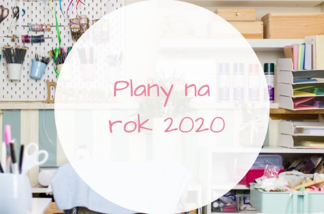 czym-was-zaskocze-w-tym-roku-plany-na-2020-rok